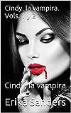 Cindy, la vampira. Vols. 1 y 2: Cindy, la vampira