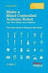 Make a Mind Controlled Arduino Robot