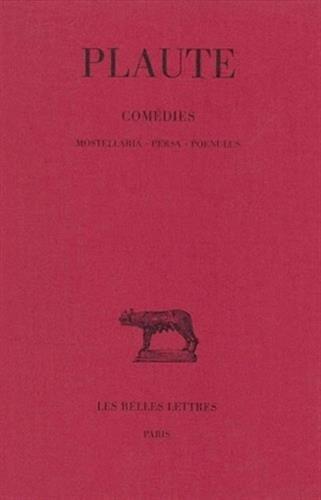 Théâtre, tome 5. Mostellaria - Persa - Poenulus