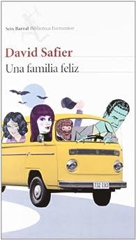 Una familia feliz par David Safier
