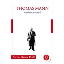 Adolf von Hatzfeld: Text (Fischer Klassik Plus)