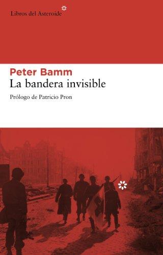 Bandera Invisible,La (Libros del Asteroide)