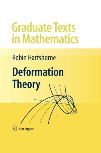 Deformation Theory (Graduate Texts in Mathematics) by Robin Hartshorne (2012-03-14)