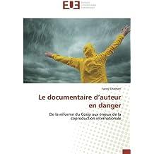 Le documentaire d'auteur en danger