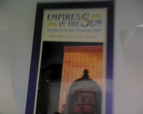 empires-in-the-sun-the-rise-of-the-new-american-west