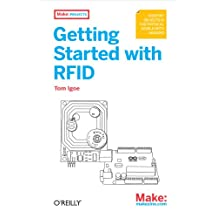 Getting Started with RFID: Identify Objects in the Physical World with Arduino