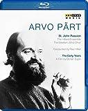 Arvo Pärt: St.John Passion / A Portrait [Blu-ray]