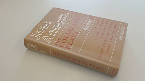 Jean Anouilh The Collected Plays Volume I