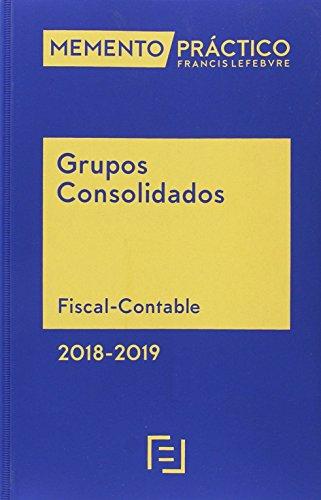 Memento Grupos Consolidados 2018-2019 por Lefebvre-El Derecho