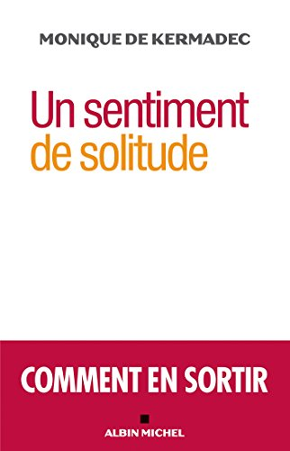 Un sentiment de solitude : Comment en sortir