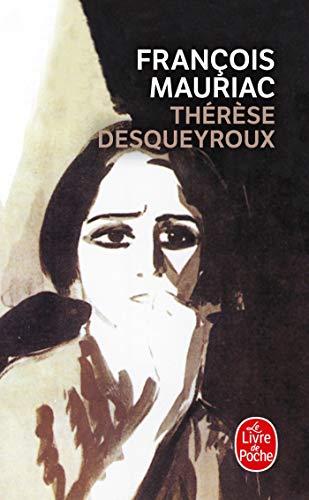 Thérèse Desqueyroux par François Mauriac