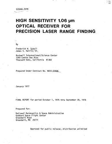 High sensitivity 1.06 micron optical receiver for precision laser range finding. [YAG laser design] (English Edition)
