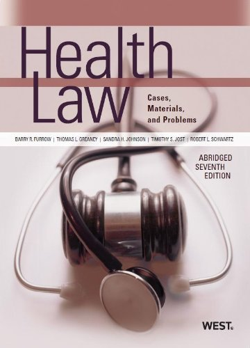 Health Law (American Casebook Series) by Barry Furrow (2013-06-27)