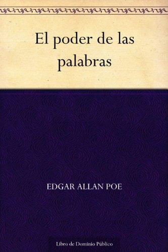 El poder de las palabras por Edgar Allan Poe