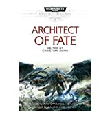 [Architect of Fate (Warhammer 40,000 Novels: Space Marine Battles) [ ARCHITECT OF FATE (WARHAMMER 40,000 NOVELS: SPACE MARINE BATTLES) BY Dunn, Christian ( Author ) Apr-24-2012[ ARCHITECT OF FATE (WARHAMMER 40,000 NOVELS: SPACE MARINE BATTLES) [ ARCHITECT OF FATE (WARHAMMER 40,000 NOVELS: SPACE MARINE BATTLES) BY DUNN, CHRISTIAN ( AUTHOR ) APR-24-2012 ] By Dunn, Christian ( Author )Apr-24-2012 Paperback