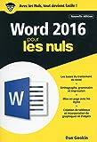 Word 2016 pour les Nuls poche, 2e édition...