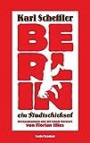 Berlin – ein Stadtschicksal