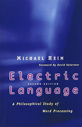 Electric Language: A Philosophical Study of Word Processing; Second Edition
