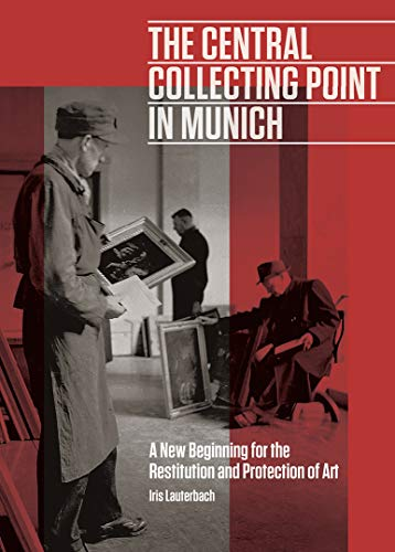 Central Collecting Point in Munich - A New Beginning for the
