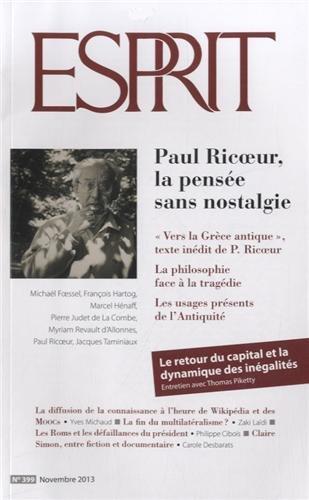 Esprit, N° 399, Novembre 2013 : Paul Ricoeur, la pensée sans nostalgie par Olivier Mongin