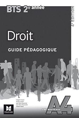 Les Nouveaux A4 - DROIT - BTS 2e année - Guide pédagogique