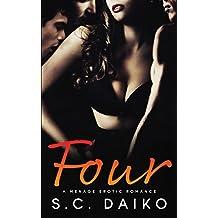 Four: A Menage Erotic Romance