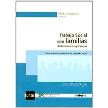 Trabajo social con familias. Reflexiones y sugerencias. Sobre el ejercicio profesional del trabajador social (COEDICIÓN)