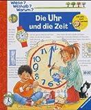Die Uhr und die Zeit. Illustr. u. Text