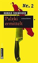 Palzki ermittelt: 30 Rätsel-Krimis (Rätsel-Krimis im GMEINER-Verlag)