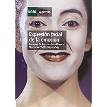 Expresión Facial de La Emoción (CUADERNOS UNED)