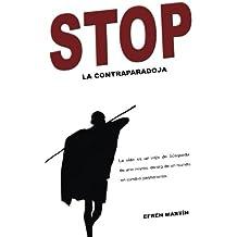 Stop: la contraparadoja: Volume 4 (DESARROLLO PERSONAL Y PROFESIONAL)