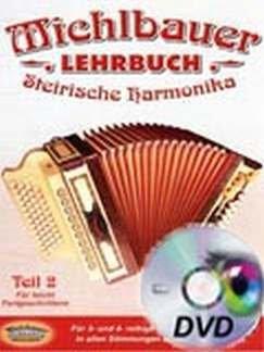 LERN DVD STEIRISCHE HARMONIKA 2 - arrangiert für mit DVD - Steirische Handharmonika - Diat. Handharmonika [Noten / Sheetmusic] Komponist: MICHLBAUER FLORIAN