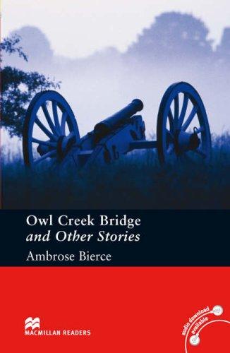 Owl Creek Bridge and Other Stories Pre-intermediate Level (Macmillan Reader) por Ambrose Bierce
