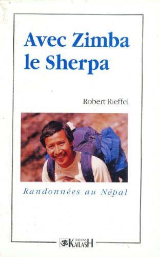 Avec Zimba, le sherpa : Randonnées au Népal