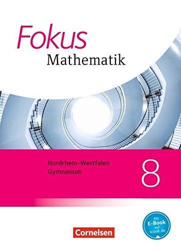 Fokus Mathematik - Nordrhein-Westfalen - Ausgabe 2013: 8. Schuljahr - Schülerbuch
