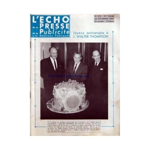 ECHO DE LA PRESSE DE LA PUBLICITE ET DES RELATIONS PUBLIQUES (L') [No 515] du 25/12/1964
