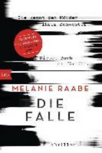 Buchseite und Rezensionen zu 'Die Falle: Thriller' von Melanie Raabe