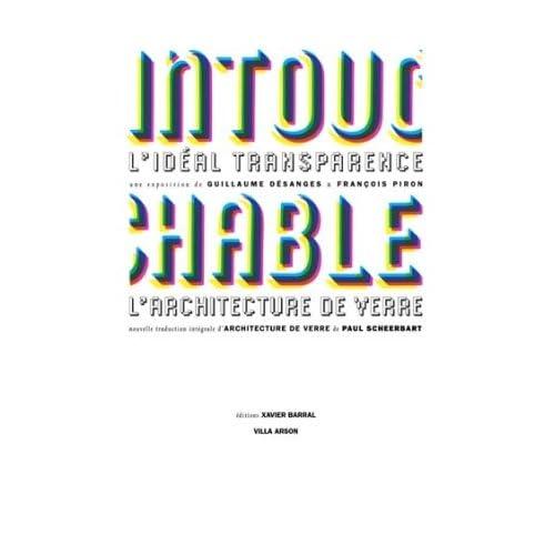 Intouchable - L'idéal transparence