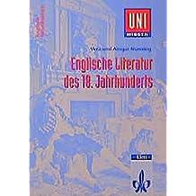 Uni-Wissen, Englische Literatur des 18. Jahrhunderts (Uni-Wissen Anglistik/Amerikanistik)