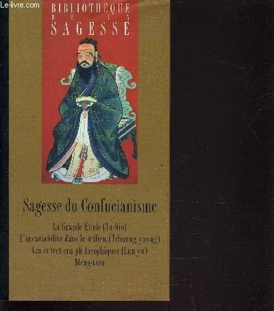 Sagesse du Confucianisme par Confucius