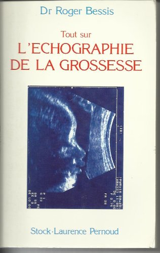 Tout sur l'échographie de la grossesse