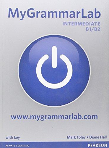 MyGrammarLab. B1-B2. With key-Piattaforma. Per le Scuole superiori. Con espansione online
