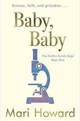 Baby, Baby (The Mullins Family Saga) Paperback