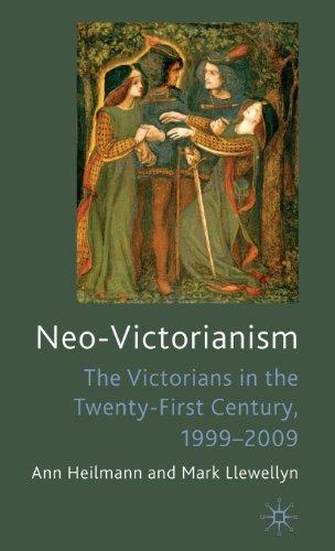 Neo-Victorianism: The Victorians in the Twenty-First Century, 1999-2009 by Ann Heilmann (2010-09-15)