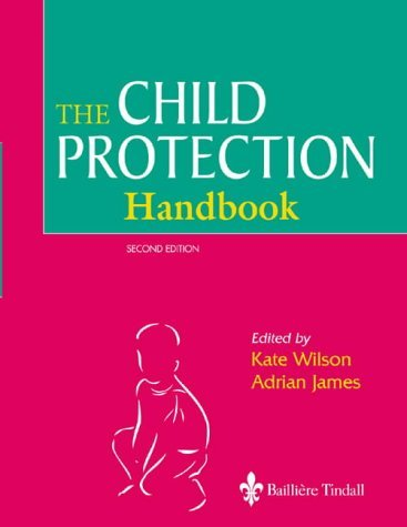Child Protection Handbook by Kate Wilson BA(Oxon) DipSWK(Sussex) (2001-10-11)