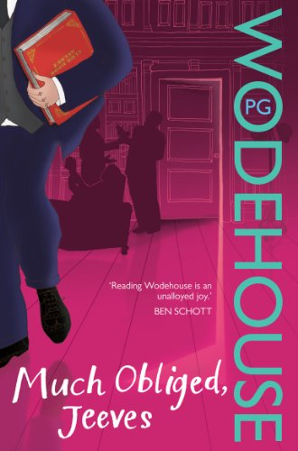 Much Obliged, Jeeves: (Jeeves & Wooster) (English Edition)