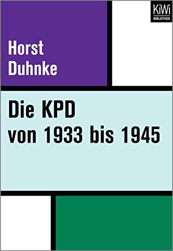 Die KPD von 1933 bis 1945