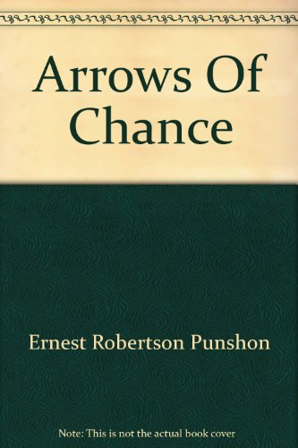 Arrows of Chance