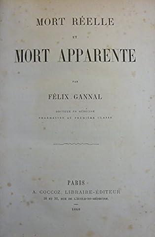 Mort réelle et mort apparente, par Félix Gannal