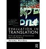 [(Evaluation in Translation: Critical Points of Translator Decision-making)] [Author: Jeremy Munday] published on (July, 2012)